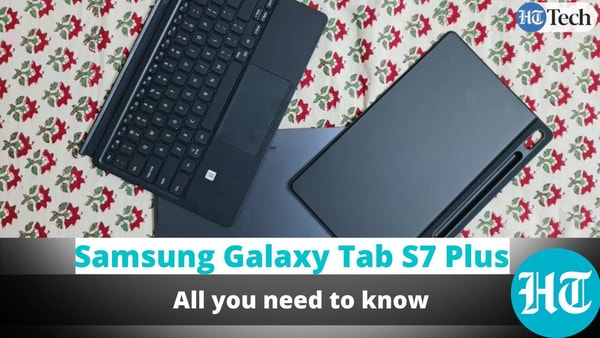 Samsung Galaxy Tab S7 Plus: All you need to know - HT Tech