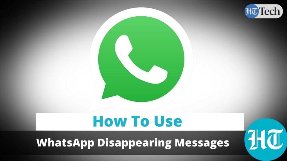 WhatsApp disappearing messages.