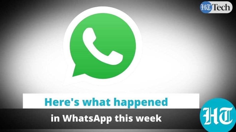 What happened in WhatsApp this week…