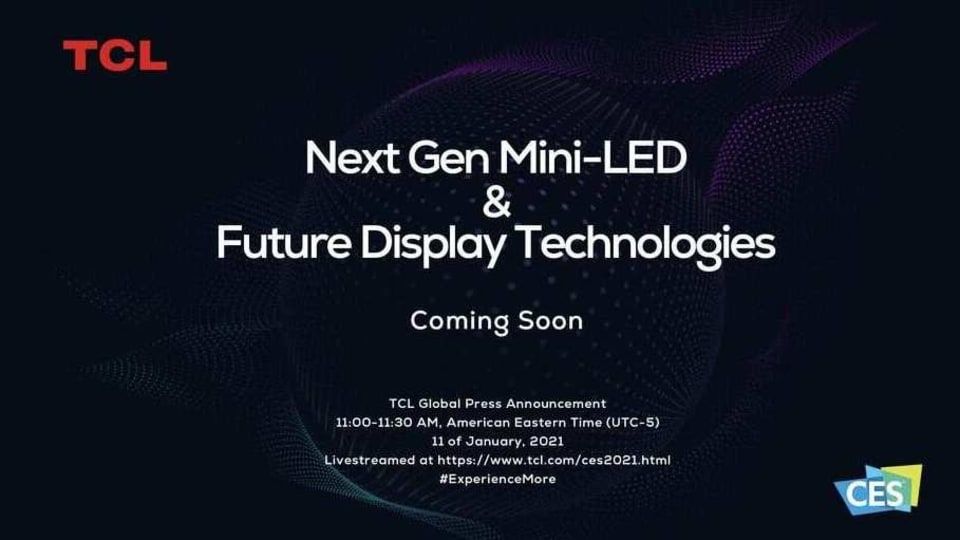 TCL to showcase next-gen Mini-LED tech at CES 2021
