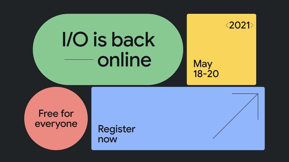 Google IO 2021.