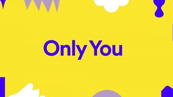 Spotify's Only You feature has rolled out to users globally.
