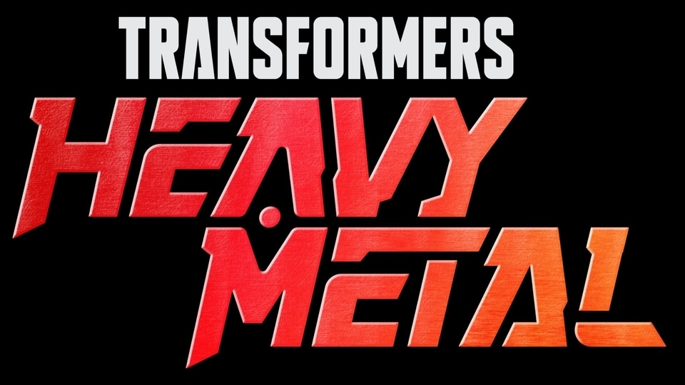 Transformers: Heavy Metal will release globally later this year.