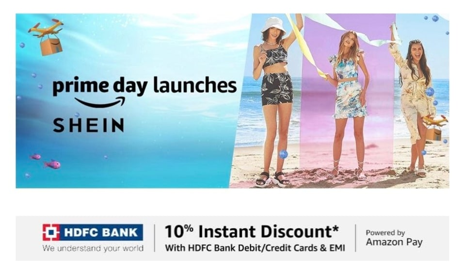 Amazon had advertised earlier this month that it would be selling Shein products on the platform during the Prime Day Sale.