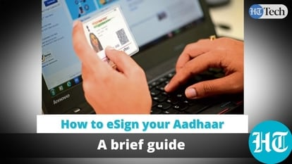 How to eSign your Aadhaar card: A brief guide