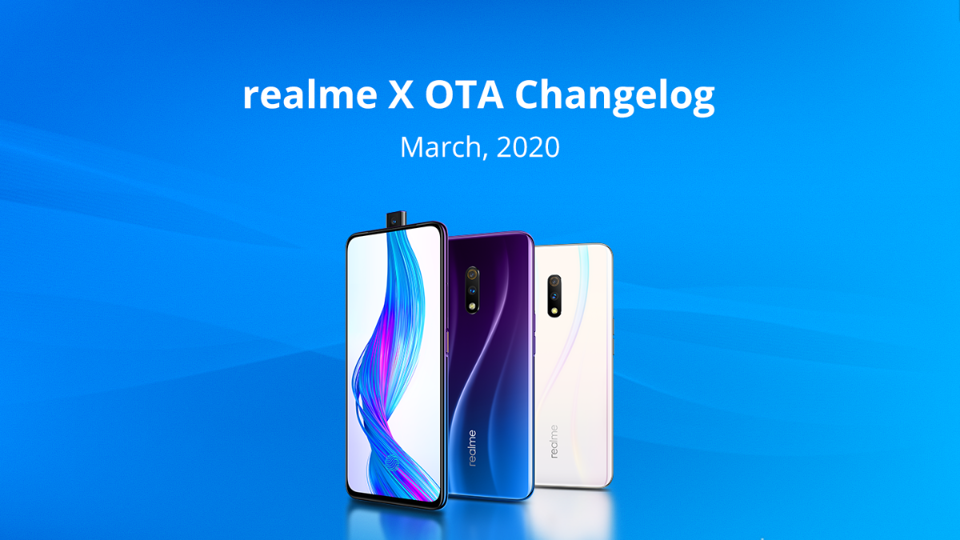 While the Realme X is has started receiving and OTA for the March 2020 security update, Realme X and X2 Pro have got Realme UI based on Android 10 with new features.